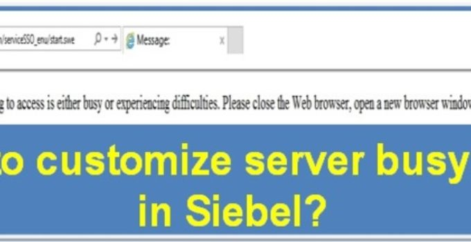 customize server busy error in Siebel