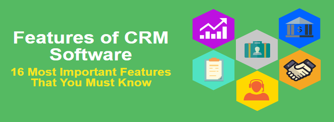 Important Features of CRM software